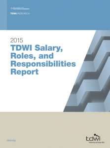 TDWI Salary, Roles, and Resposibilities Report 2015